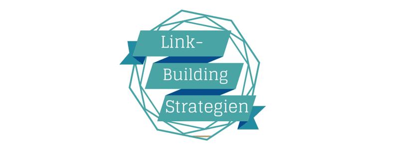 linkbuilding strategien übersicht