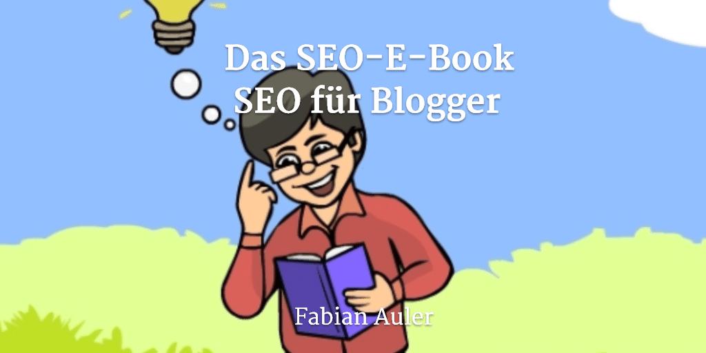 Das SEO-E-Book – SEO für Blogger