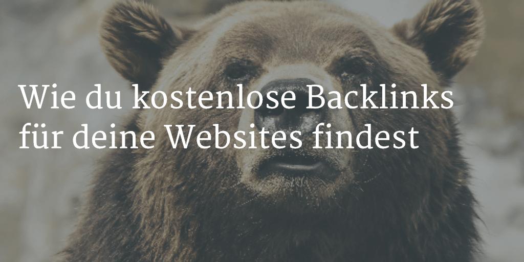 Wie du kostenlose Backlinks für deine Websites findest