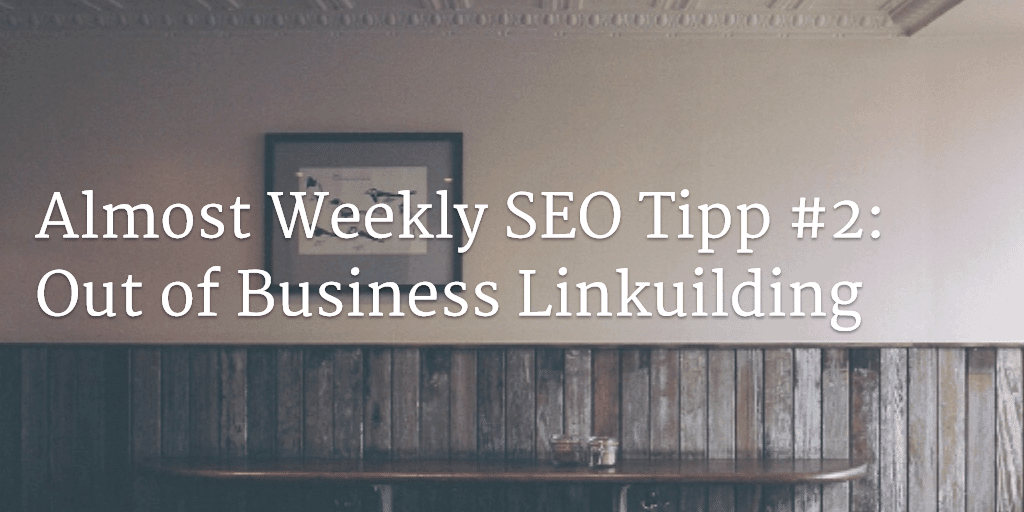 out of business linkbuilding
