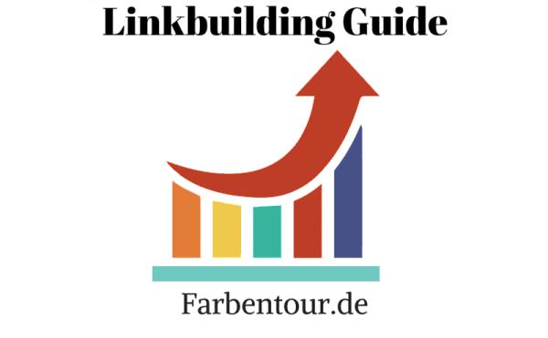 Linkbuilding Guide – Backlinks generieren für deine Webseite