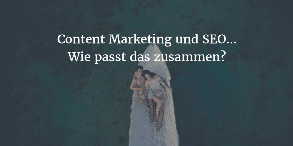 content marketing und seo