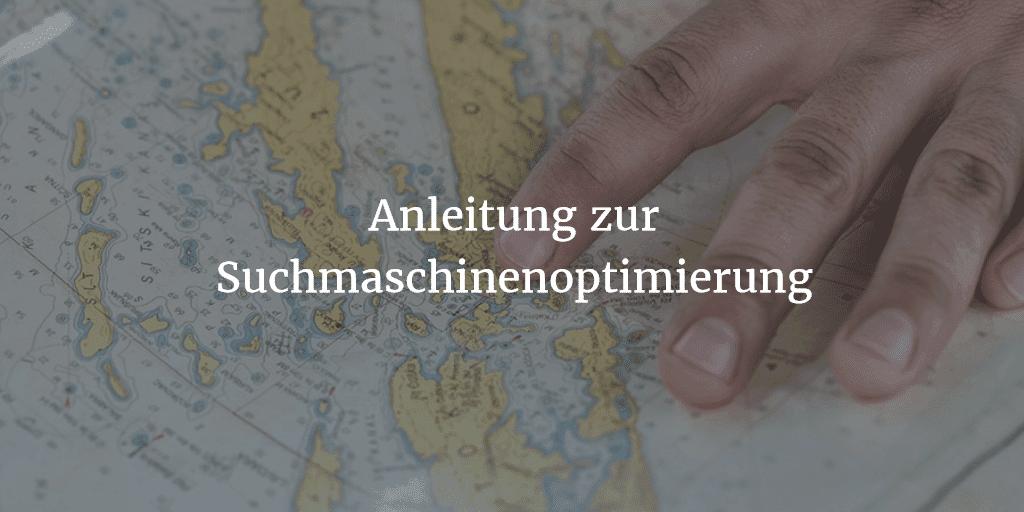 SEO Tutorial: Eine ausführliche Anleitung zur Suchmaschinenoptimierung