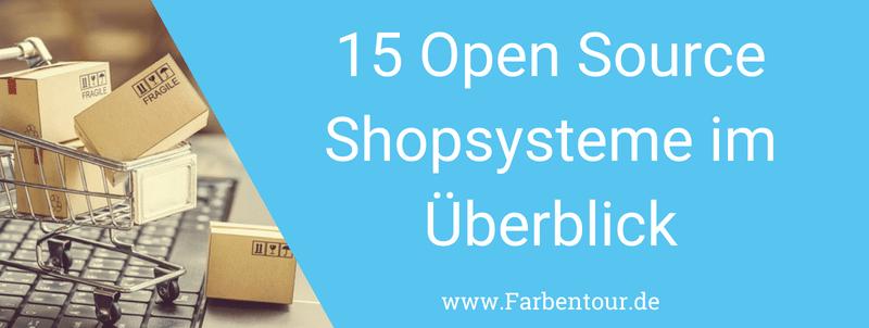 15 Open Source Shopsysteme im Überblick – Finde die richtige E-Commerce-Lösung für dein Business