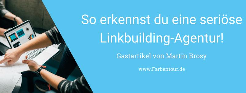So erkennst du eine seriöse Linkbuilding-Agentur!