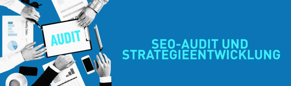 SEO Strategie und Audit