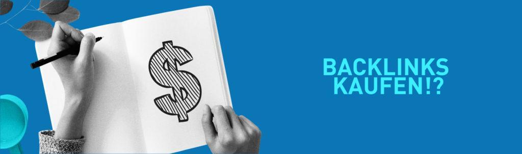 Backlinks kaufen - Vor- und Nachteile
