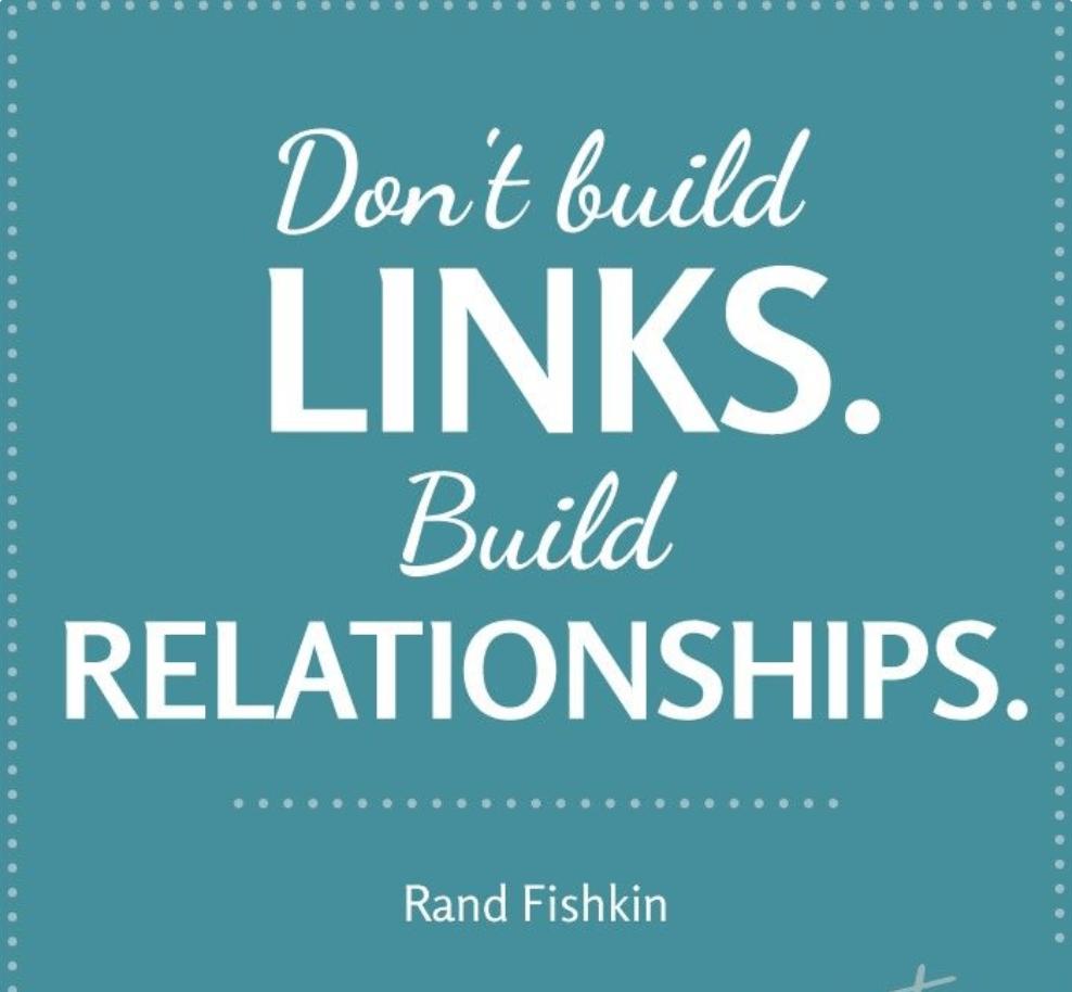 Dont build links - build realtionships